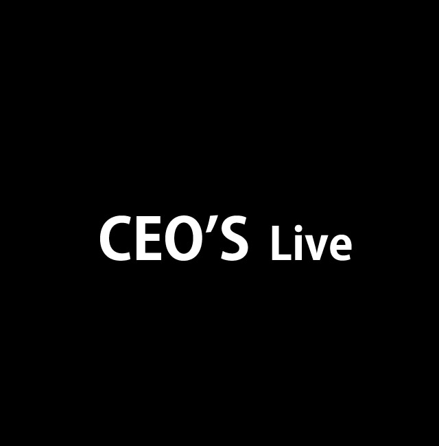 CEO'S Live